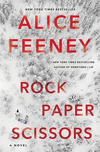 Rock Paper Scissors: A Novel by [Alice Feeney]