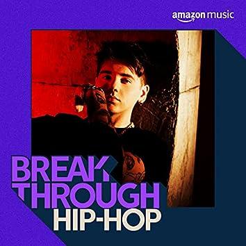 Breakthrough Hip-Hop