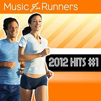 Music for Runners: 2012 Hits #1
