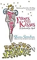Frogs and Kisses (Enchanted, Inc.)