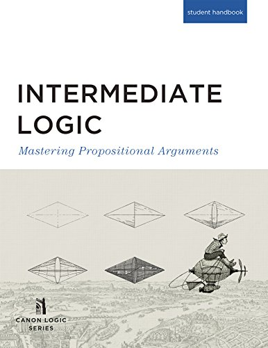 Compare Textbook Prices for Intermediate Logic, Student Edition 3rd ed. Edition ISBN 9781591281665 by Canon Logic Series