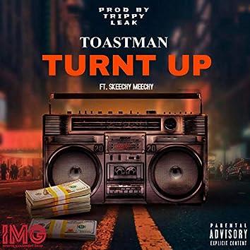 Turnt Up (feat. Skeechy Meechy)