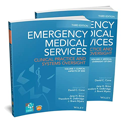 Emergency Medical Services, 2 Volume Set: Clinical Practice and Systems Oversight