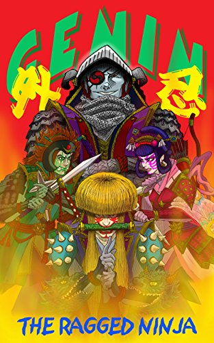 THE RAGGED NINJA (Japanese Edition)
