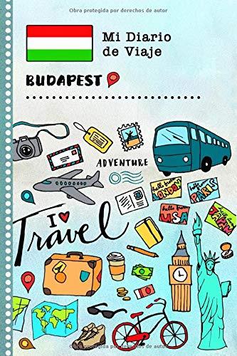 Budapest Diario de Viaje: Libro de Registro de Viajes Guiado Infantil - Cuaderno de Recuerdos de Actividades en Vacaciones para Escribir, Dibujar, Afirmaciones de Gratitud para Niños y Niñas