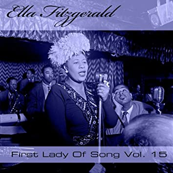 Ella Fitzgerald First Lady Of Song, Vol. 15