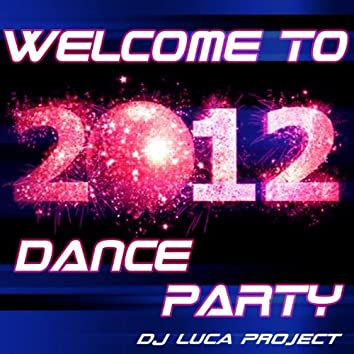 Welcome to 2012-Dance Party