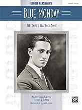 Blue Monday: Complete 1922 Vocal Score