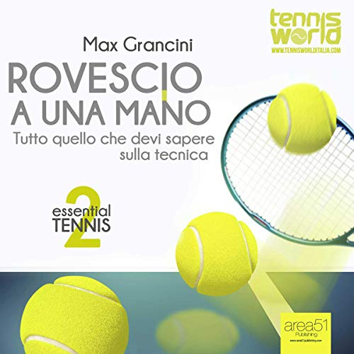 Essential Tennis 2. Rovescio a Una Mano [Essential Tennis 2. One-Handed Backhand] audiobook cover art