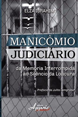 Manicômio judiciário (Psicologia e Saúde Mental: Psi)