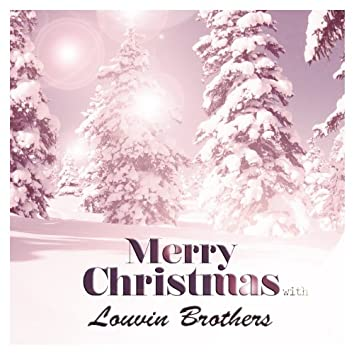 Merry Christmas With Louvin Brothers