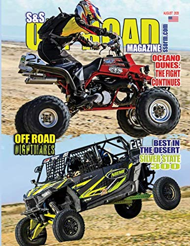 S&S Off Road Magazine August 2020 Book Version: Off road racing, dirt bikes, quads, UTVs, SXS, 4WDs, Trucks, desert racing...