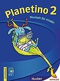 Planetino. Arbeitsbuch. Per la Scuola elementare: PLANETINO 2 Arbeitsbuch (ejerc.): Deutsch als Fremdsprache - Kurs für Kinder von 7 bis 10 Jahren