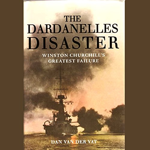 The Dardanelles Disaster audiobook cover art