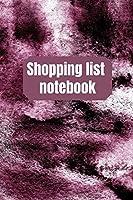 Shopping List Notebook: Organizational Log Book, Planner