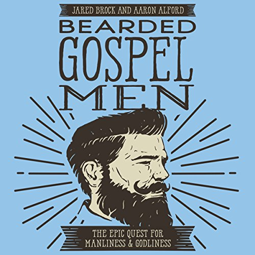 Bearded Gospel Men audiobook cover art