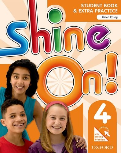 Shine On. 4 - Student Book With Online Practice Pack