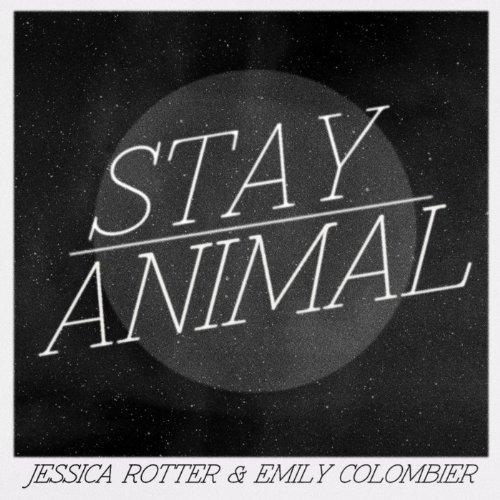 Stay / Animal Mashup