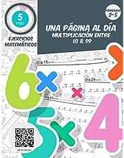 5 min ejercicios matemáticas una página al dia multiplicacion entre 10 & 99: Práctica diaria de matemáticas para grados 2-5, libro de ejercicios de matemáticas para edades de 6 a 11 años