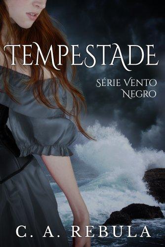 Tempestade - Fascículo 1 da Série Vento Negro (Portuguese Edition)