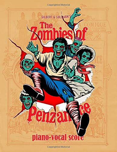 The Zombies of Penzance: Piano-Vocal Score