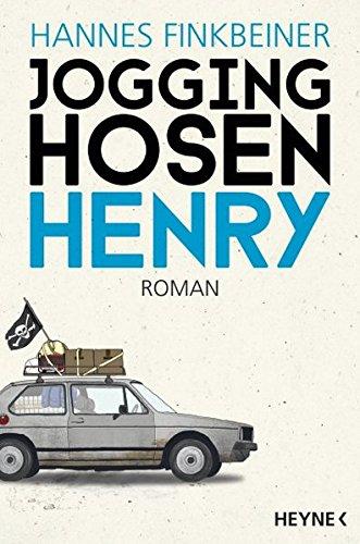 Jogginghosen-Henry: Roman