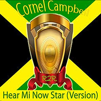 Hear Mi Now (Star Version)