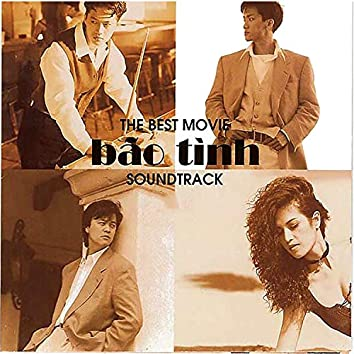 The Best Movie Soundtrack (Bão Tình)