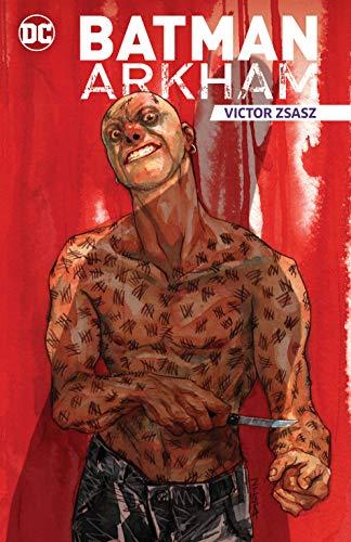 Batman Arkham: Victor Zsasz (Batman (1940-2011)) (English Edition)