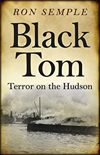 Black Tom: Terror on the Hudson