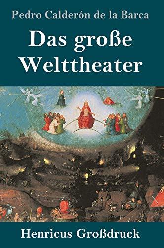 Das große Welttheater (Großdruck)