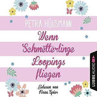 Wenn Schmetterlinge Loopings fliegen     Hamburg-Reihe 2              Autor:                                                                                                                                 Petra Hülsmann                               Sprecher:                                                                                                                                 Nana Spier                      Spieldauer: 5 Std. und 1 Min.     84 Bewertungen     Gesamt 4,5