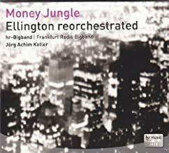 Money Jungle - Ellington Reorchestrated