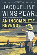 By Jacqueline Winspear: An Incomplete Revenge: A Maisie Dobbs Novel