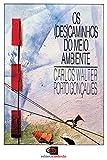 Os (des)caminhos do meio ambiente (Portuguese Edition)