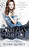 Omega's Virtue Part One (The Hartwell Sisters Saga Book 2)