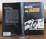Le blues du libraire / Block, Lawrence / Réf: 26214 - du Seuil - 01/01/1997