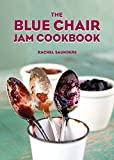Image of The Blue Chair Jam Cookbook (Volume 4)
