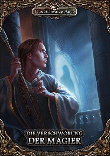 Die Verschwörung der Magier: Solo-Abenteuer DSA5 (Das Schwarze Auge – Abenteuer)