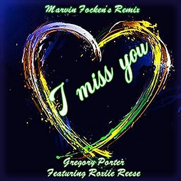 I Miss You (Remix)