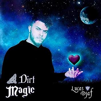 Dirt Magic