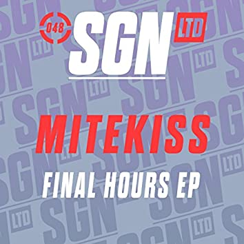 Final Hours EP