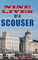 Nine Lives of a Scouser