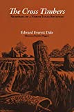 The Cross Timbers: Memories of a North Texas Boyhood (Personal Narratives of the West)