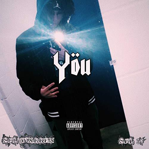 YOU (feat. SFL 13) [Explicit]
