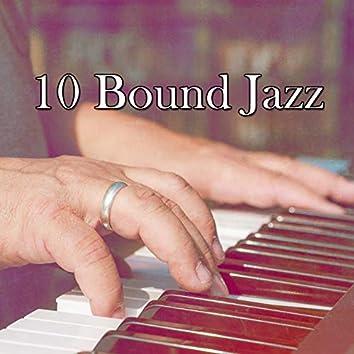 10 Bound Jazz