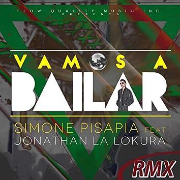 Vamos A Bailar (Remix)