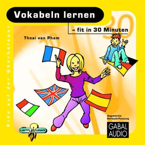 Vokabeln lernen - fit in 30 Minuten audiobook cover art