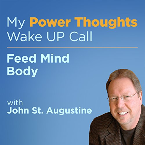 Feed Mind Body with John St. Augustine cover art