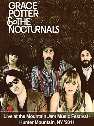Grace Potter And The Nocturnals - Live at the Mountain Jam Festival